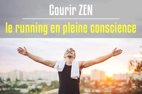 Courir zen : le running en pleine conscience
