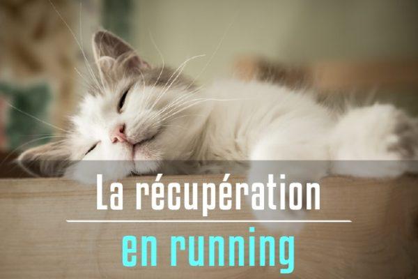 La récupérération en running