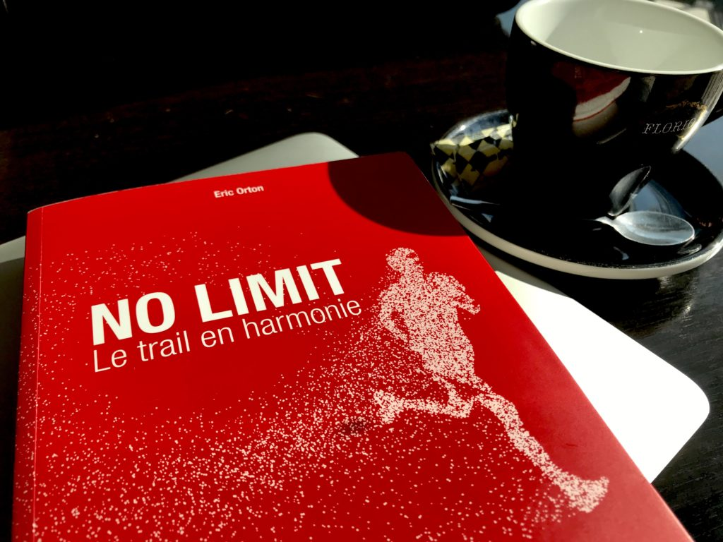 j'ai lu « no limit – le trail en harmonie » - courir comme un pro .fr