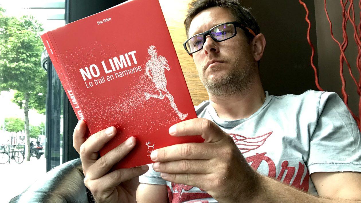 J'ai lu « No limit - le trail en harmonie » le livre de Eric Orton
