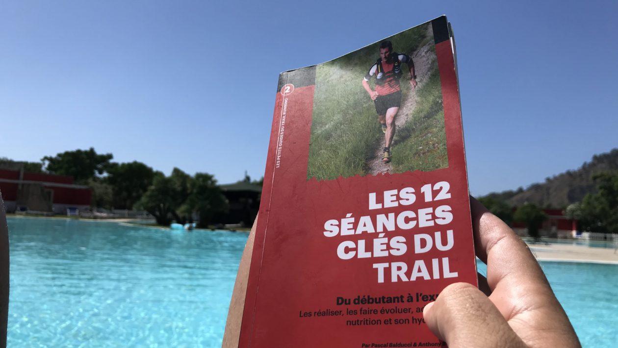 """Couverture de """"Les 12 séances clés du trail"""""""