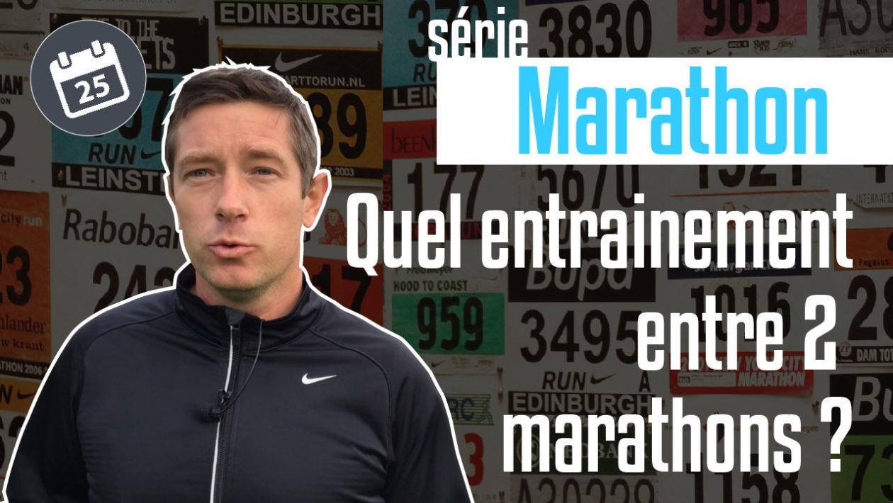 Quel entrainement entre 2 marathons